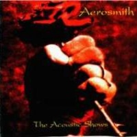Aerosmith - The Acoustic Shows (Live)