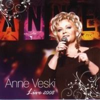 Анне Вески - Live 2008 (Live)