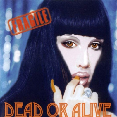 Dead Or Alive - Fragile (Album)