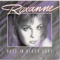 Roxanne - Boys In Black Cars (Single)