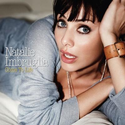 Natalie Imbruglia - Come To Life (Japanese Edition)