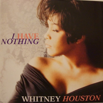 Whitney Houston - I Have Nothing (Single)