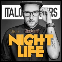 ItaloBrothers - this Is Nightlife (Extended mix)