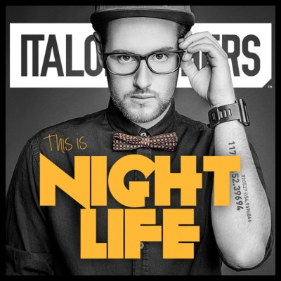 ItaloBrothers - This Is Nightlife (Master Release)