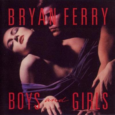 Bryan Ferry - Boys And Girls (Album)