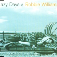 Robbie Williams - Lazy Days (Single)