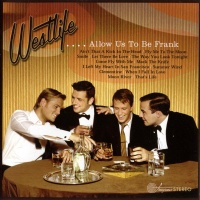 Westlife - Allow Us To Be Frank (Album)