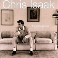 Chris Isaak - Baja Sessions (Album)