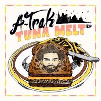 A-Trak - Tuna Melt (EP)