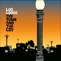 Los Lobos - The City