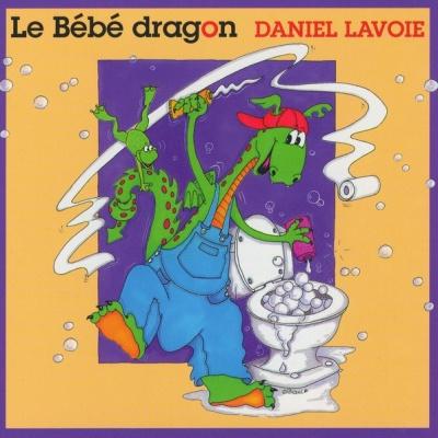 Daniel Lavoie - Le Bébé Dragon (Album)