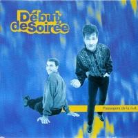Début De Soirée - Passagers De La Nuit (Album)