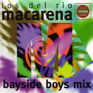 Los Del Rio - Macarena (Bayside Boys Mix) (Single)