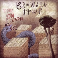 Crowded House - Time On Earth (Album)