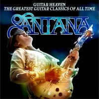 Santana - Guitar Heaven: The Greatest Guitar Classics Of All Time (Deluxe Edition) (Album)