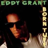 Eddy Grant - Born Tuff (Album)