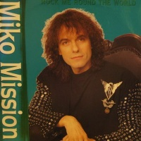Miko Mission - Rock Me Round The World (Single)