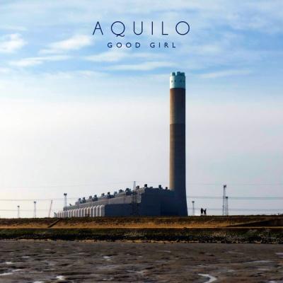 Aquilo - Good Girl (EP)
