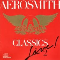 Aerosmith - Classics Live! II (Live)