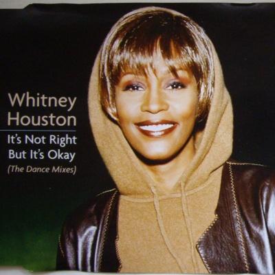 Whitney Houston - It's Not Right But It's Okay (Single)