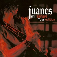 Juanes - Mi Sangre (Tour Edition) (Live)