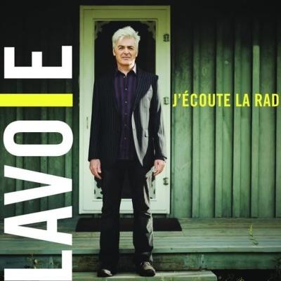 Daniel Lavoie - J'Écoute La Radio (Album)