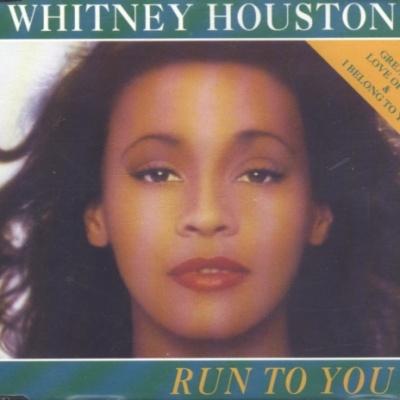 Whitney Houston - Run To You (Single)