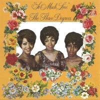 The Three Degrees - So Much Love CD 2 (Compilation)