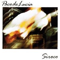 Paco De Lucía - Siroco (LP)