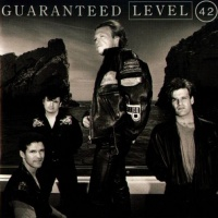 Level 42 - Guaranteed (Album)