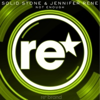 Solid Stone - Not Enough (Radio Edit)