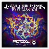 Sultan & Ned Shepard - Keep Moving (Album)
