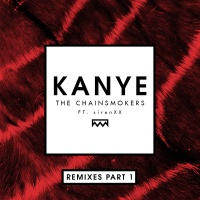 The Chainsmokers - Kanye (Don Diablo Remix)