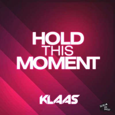 Klaas - Hold This Moment (Single)