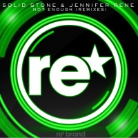 Solid Stone - Not Enough (Remixes) (Single)