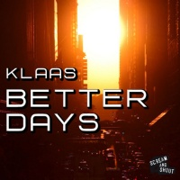 Klaas - Better Days