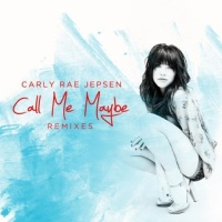Call Me Maybe (Remixes)