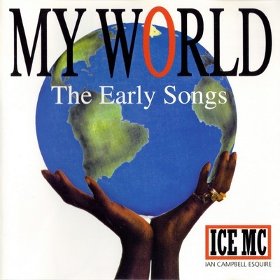 Ice MC - My World (The Early Songs) (Album)