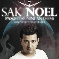 Sak Noel - Paso (The Nini Anthem) (Extended Edit)