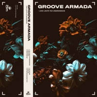 Groove Armada - Love Lights the Underground (Album)