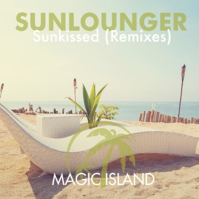 Sunlounger - Sunkissed (Remixes) (Single)
