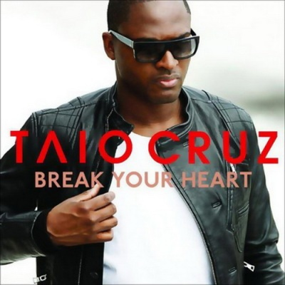 Taio Cruz - Break Your Heart (Single)
