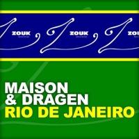 Marcus Maison & Will Dragen - Rio De Janeiro