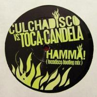 - Hamma! (Tocadisco Bootleg Mix)