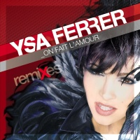 Ysa Ferrer - On Fait L'amour (Album)