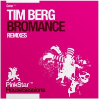 - Bromance (Remixes)