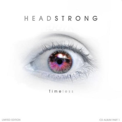 Headstrong - Timeless (Part 1)