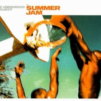 The Underdog Project - Summer Jam (Single)