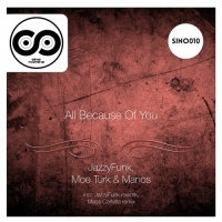 Moe Turk - All Because Of You (Original Mix)