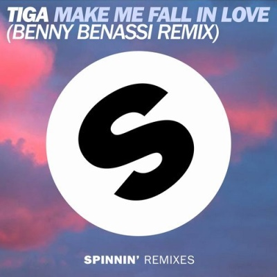 Tiga - Make Me Fall In Love (Benny Benassi Remix) (Single)